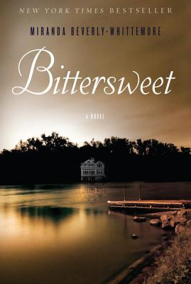 The Perfect Summer Thriller: Bittersweet by Miranda Beverly-Whittemore